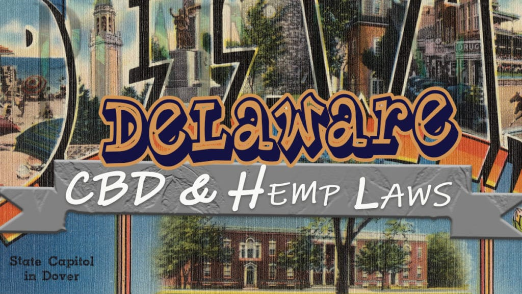 ¿El CBD es legal en Delaware?