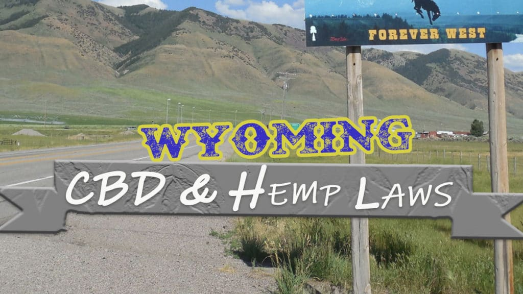 Is CBD legal in Wyoming?