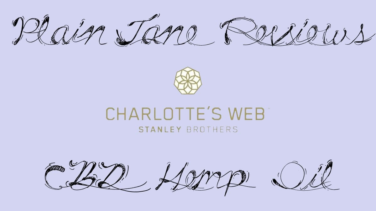stanley brothers charlotte's web cbd hemp oil review