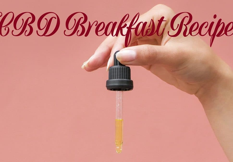 cooking with cbd breakfast recipes